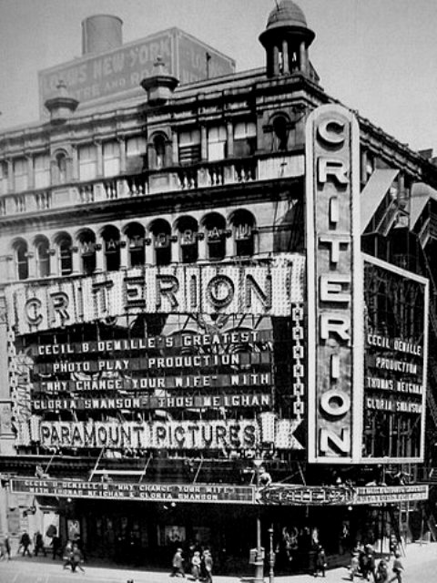 The Criterion Theatre at the northeast corner of Broadway and 44th Street